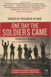 One Day the Soldiers Came - Voices of Children in War