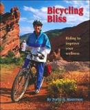 Bicycling Bliss - Riding to Improve Your Wellness