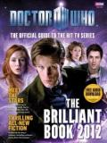 Doctor Who - The Brilliant Book 2012 - The Official Guide to the Hit TV Series