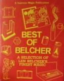 Best of Belcher - A Selection of Len Belcher's Finest Magic - A Supreme Magic Publication