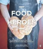 Food Heroes - Celebrating New Zealand's Artisan Producers and Growers