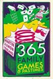 365 Family Games and Pastimes