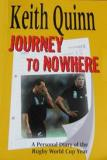 Journey to Nowhere - A Personal Diary of the Rugby World Cup Year