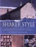 Shaker Style - A Celebration of the Beautiful Workmanship of the Shaker Movement