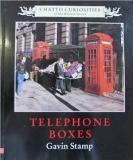 Telephone Boxes - Chatto Curiosities of the British Street