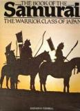 The Book of the Samurai - The Warrior Class of Japan