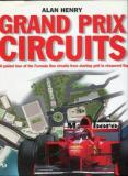 Grand Prix Circuits - A Guided Tour of the Formula One Circuits from Starting Grid to Chequered Flag