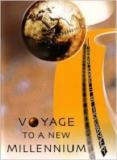 Voyage to a New Millennium