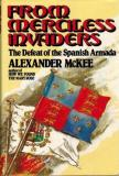 From Merciless Invaders - The Defeat of the Spanish Armada