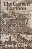 The Carved Cartoon - A Tale of Grinling Gibbons