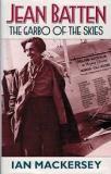 Jean Batten: The Garbo of the Skies