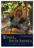 Wines of South America : The Essential Guide