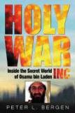 Holy War Inc.  - Inside the Secret World of Osama bin Laden