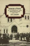 Churches and People in Australia and New Zealand, 1860-1930
