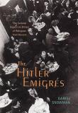 The Hitler Emigres: The Cultural Impact on Britain of Refugees from Nazism