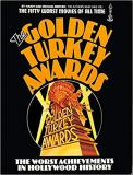 The Golden Turkey Awards - The Worst Achievements in Hollywood History