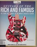 Guitars of the Rich and Famous - Iconic Instruments of the World's Greatest Players