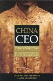 China CEO - Voices of Experience from 20 International Business Leaders