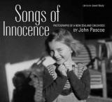 Songs of Innocence - Photographs of a New Zealand Childhood by John Pascoe