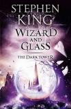 The Dark Tower, Volume 4: Wizard and Glass