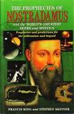 The Prophecies of Nostradamus and the World's Greatest Seers and Mystics - Prophecies and Predictions for the Millennium and Beyond