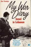 My War Diary: Israel in Lebanon