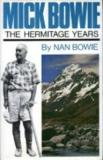 Nick Bowie - The Hermitage Years