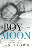 The Boy in the Moon - A Father's Search for His Disabled Son