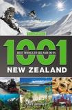 1001 Best Things to See and Do in New Zealand (2nd edition)