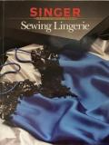 Singer Sewing Reference Library - Sewing Lingerie