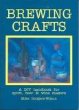 Brewing Crafts - A DIY Handbook for Spirit, Beer and Wine Makers