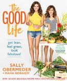 The Good Life - Get Lean, Feel Great, Look Fabulous!