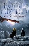 Royal Orchid (The Death-Hunters, #1)