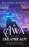 Awa and the Dreamrealm