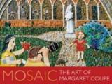 Mosaic- The Art of Margaret Coupe