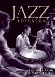 Jazz Aotearoa - Notes Towards a New Zealand History