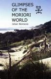 Glimpses of the Moriori World