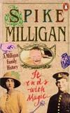 It Ends with Magic - A Milligan Family History
