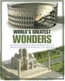 World's Greatest Wonders - From Man-Made Masterpieces to Breathtaking Surprises of Nature