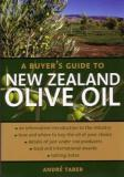 A Buyer's Guide to New Zealand Olive Oil