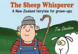 The Sheep Whisperer - A New Zealand Fairytale for Grown-ups