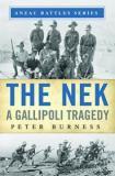 The Nek - A Gallipoli Tragedy