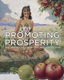 Promoting Prosperity - The Art of Early New Zealand Advertising