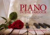 Piano in the Parlour: When the Piano Was New Zealands Home Entertainment Centre