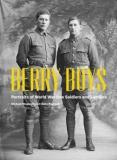 Berry Boys - Portraits of First World War Soldiers and Families