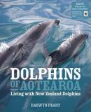 Dolphins of Aotearoa - Living with New Zealand Dolphins