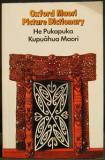 Oxford Maori Picture Dictionary - He Pukapuka Kupuahua Maori