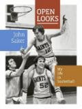 Open Looks - My Life in Basketball