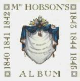 Mrs Hobson's Album  - Given to Eliza Hobson by her Friends when she Returned to England in June 1843 as a Remembrance of her Time as Wife to New Zealand's First Governor