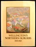 Wellington's Northern Suburbs 1919-1945
